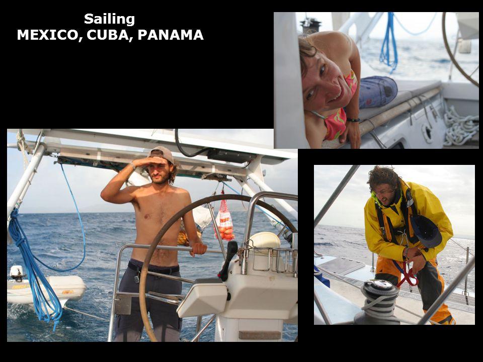 Sailing MEXICO, CUBA, PANAMA