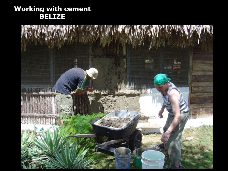 Working with cement BELIZE