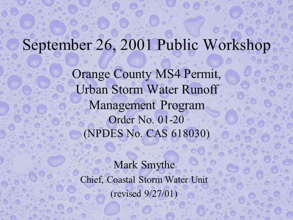 September 26, 2001 Public Workshop Orange County MS4 Permit, Urban Storm Water Runoff Management Program Order No.