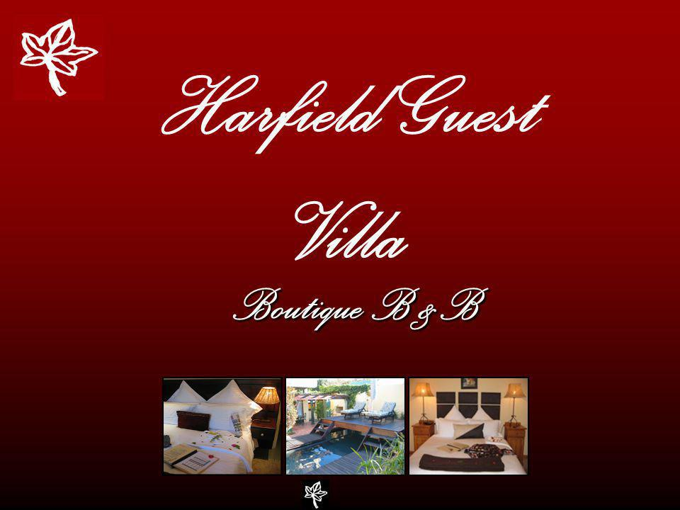 Harfield Guest Villa Boutique B &B