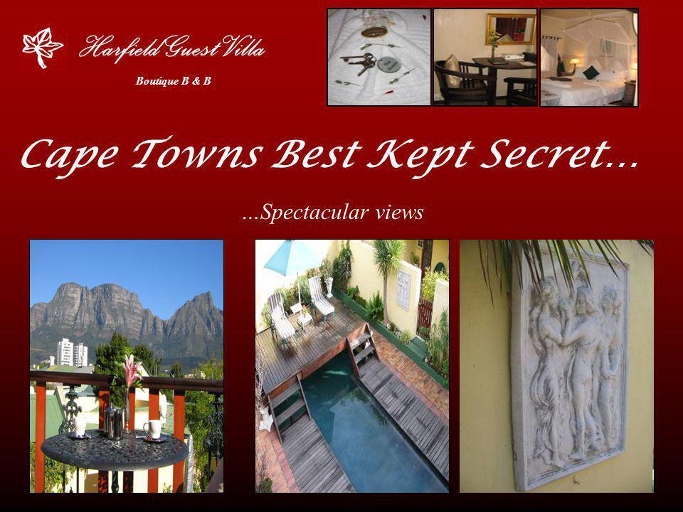 Cape Towns Best Kept Secret… …Spectacular views Harfield Guest Villa Boutique B & B