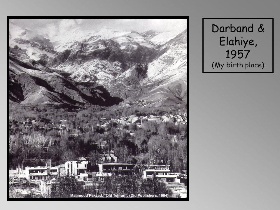 Darband & Elahiye, 1957 (My birth place)