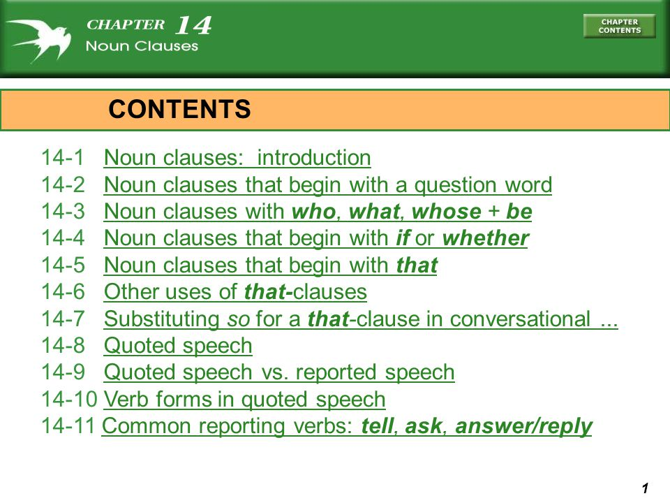 32 14-6 OTHER USES OF THAT- CLAUSES (a) Im certain that you will like this class.