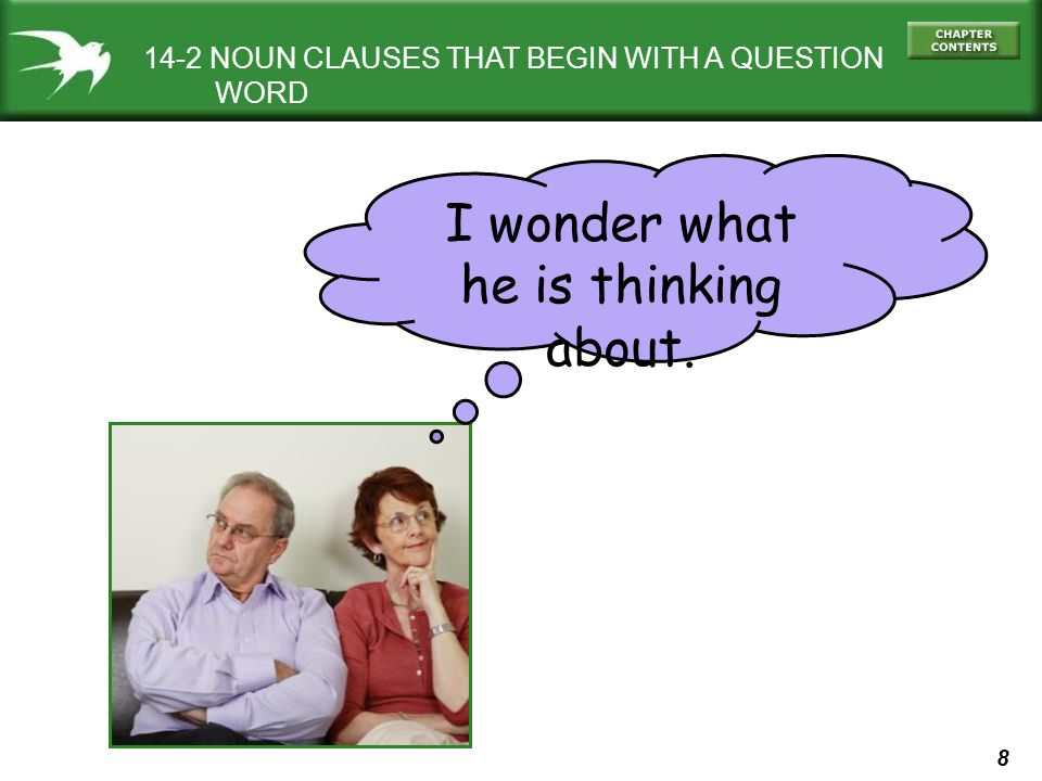 9 14-2 NOUN CLAUSES THAT BEGIN WITH A QUESTION WORD INFORMATION QUESTION (a)Where does she work .