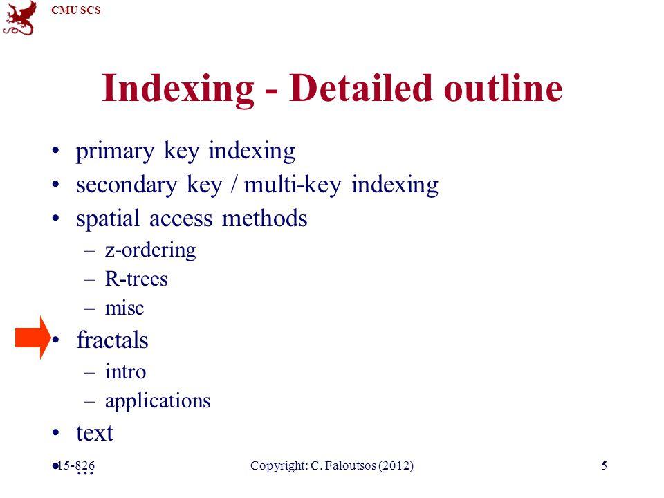 CMU SCS 15-826Copyright: C. Faloutsos (2012)66 Others Lognormal: log ($) log(pdf) parabola