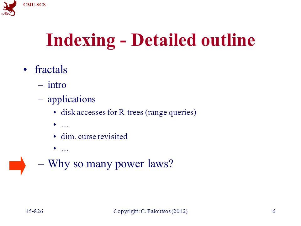 CMU SCS 15-826Copyright: C. Faloutsos (2012)67 Others Lognormal: log ($) log(pdf) parabola 1c