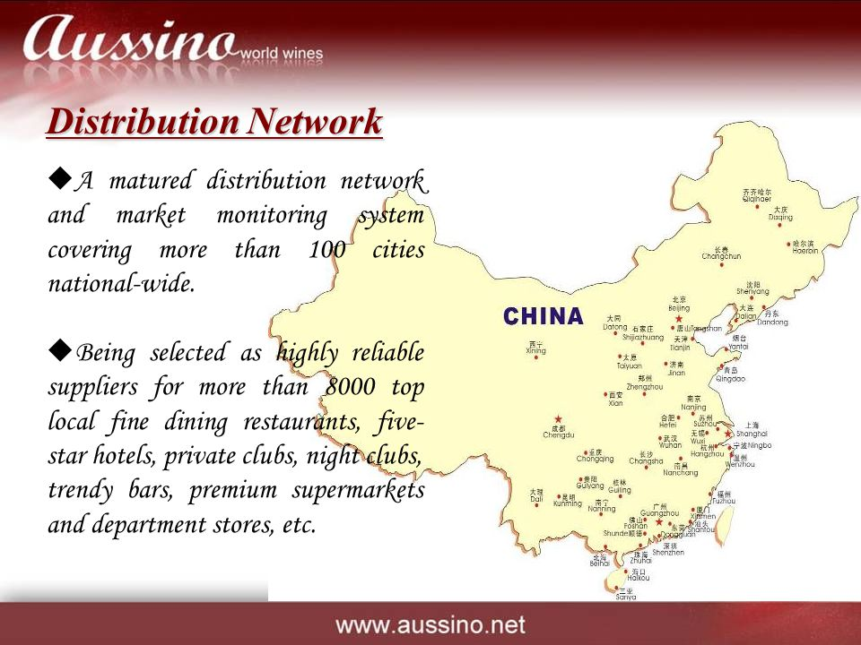 Distribution Network A matured distribution network and market monitoring system covering more than 100 cities national-wide. Being selected as highly