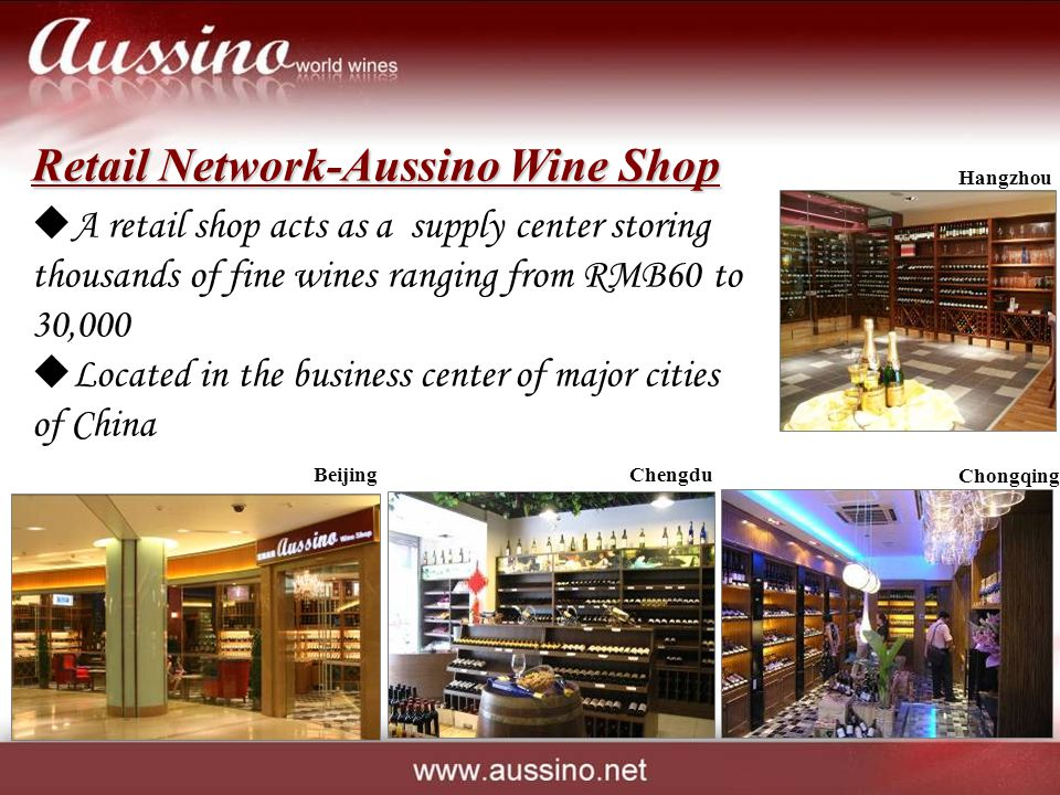 A retail shop acts as a supply center storing thousands of fine wines ranging from RMB60 to 30,000 Located in the business center of major cities of C