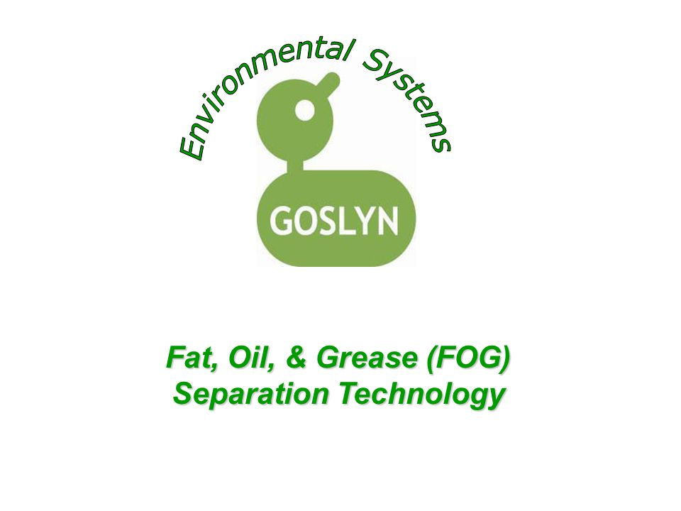 Fat, Oil, & Grease (FOG) Separation Technology