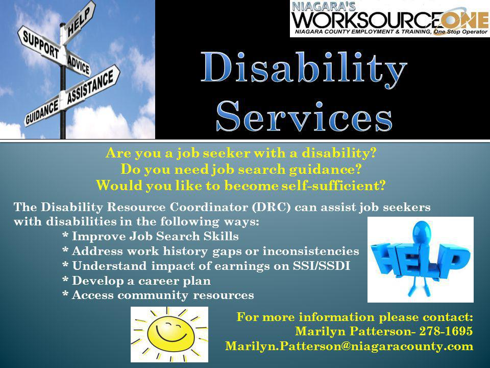 Are you a job seeker with a disability. Do you need job search guidance.
