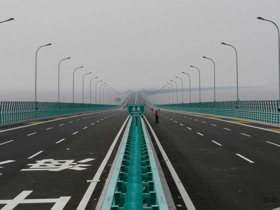 22/43 The $140 billion 6-lane highway has 2 extra safety lanes.