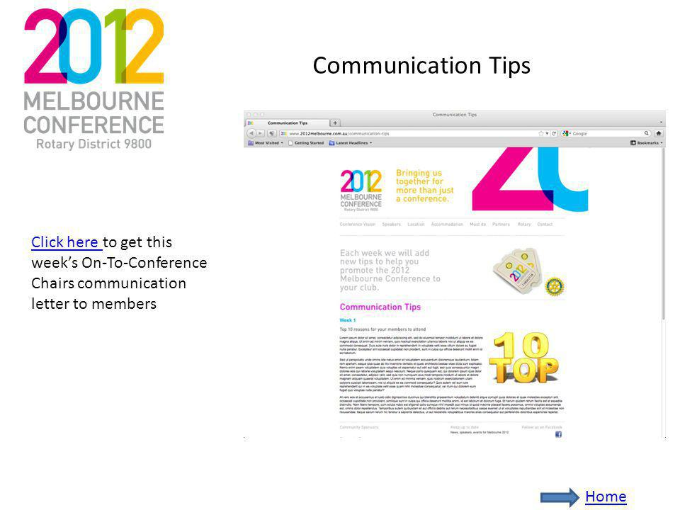 Communication Tips Click here Click here to get this weeks On-To-Conference Chairs communication letter to members Home