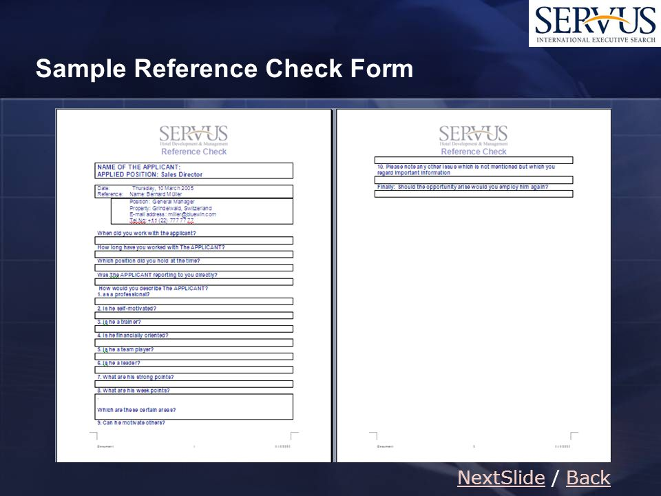 Sample Reference Check Form NextSlideNextSlide / BackBack