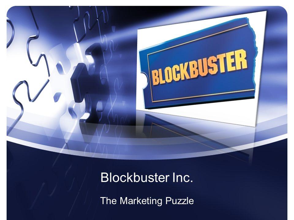 Blockbuster Inc. The Marketing Puzzle