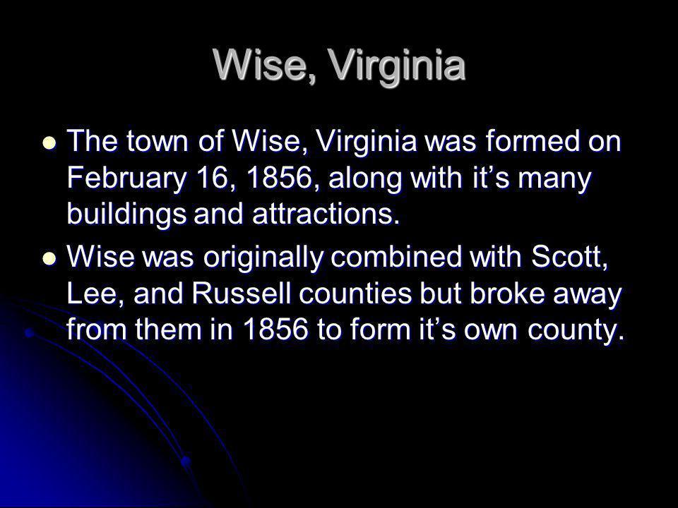 Wise, Virginia By: Vanessa Collier