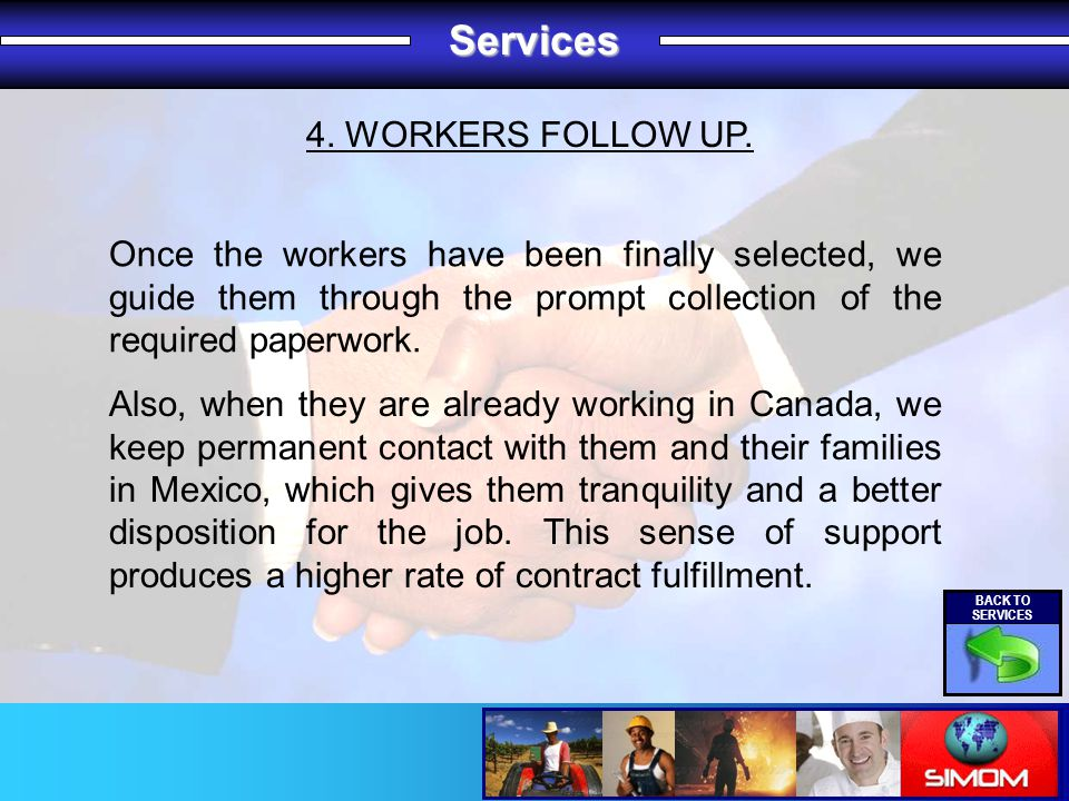 Services 4. WORKERS FOLLOW UP.