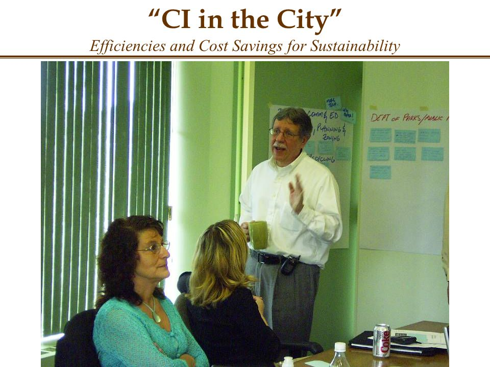 CI in the City Efficiencies and Cost Savings for Sustainability