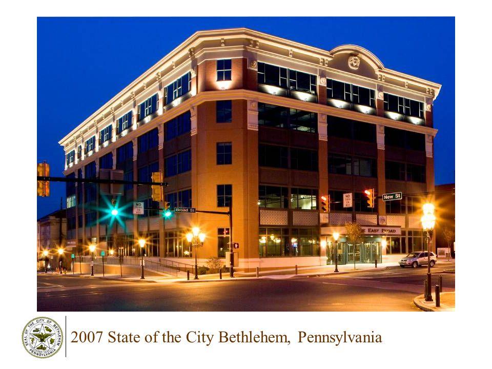 2007 State of the City Bethlehem, Pennsylvania