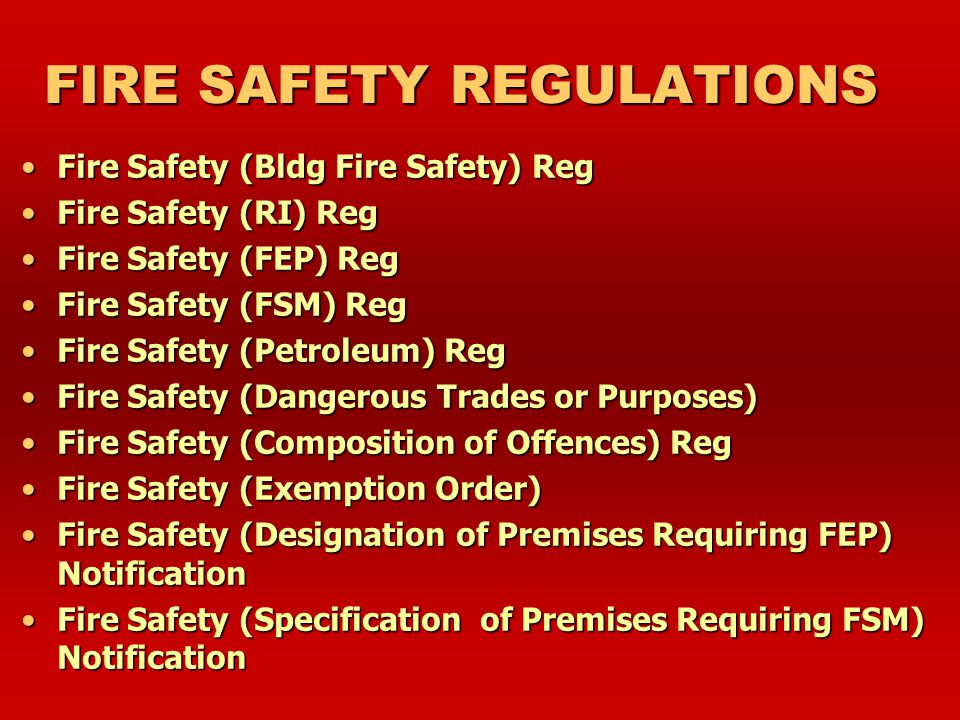 FIRE SAFETY ACT Part 1 – Preliminary Part 2 – Fire hazards in buildings Part 3 – Fire prevention in buildings Part 3a – Fire Safety Engineers Part 4 –