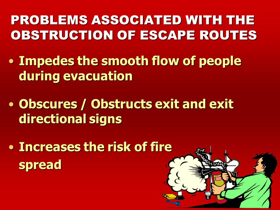 FIRE HAZARD 1.Illegal addition & alteration 2.Overcrowding 3.Non-maintenance of fire safety measures 4.Obstruction of means of escape