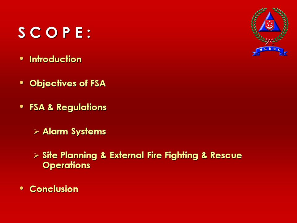 FIRE SAFETY ACT (FSA) & REGULATIONS