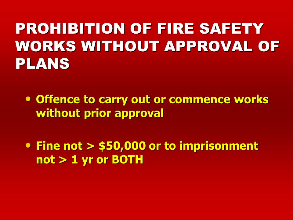 APPROVAL OF PLAN FOR FIRE SAFETY WORKS Approval of plan Approval of plan Change of use Change of use