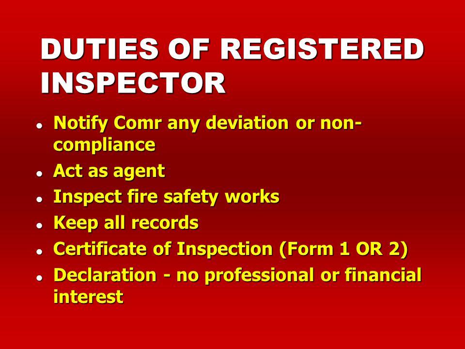 REGISTERED INSPECTOR l Engage by owners/developer l Project QP l TFP/FSC Inspection
