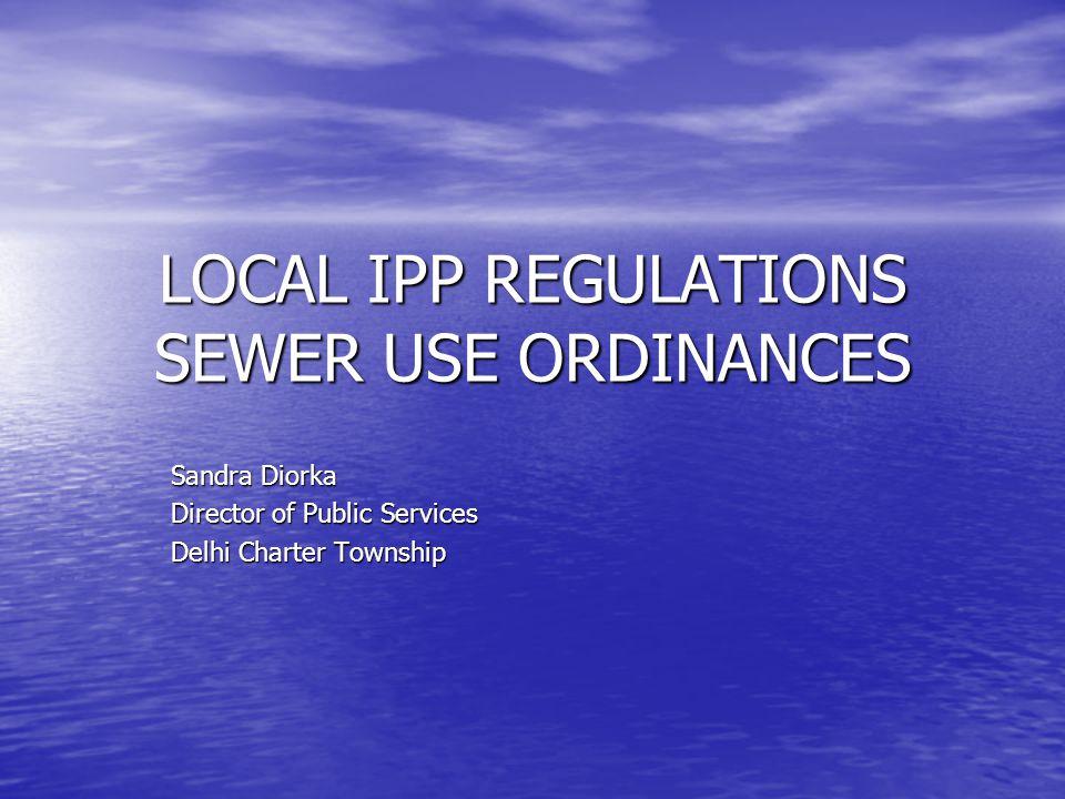 Regulations continued… Limitations on waste water strength Limitations on waste water strength –Local Limits - 40 CFR 403.5 (c) –National Categorical Pretreatment Standards 40 CFR 403.6 –New Source Compliance Deadline - 40 CFR 403.6 (b) –Equivalent Mass/Concentration Limits – 40 CFR 403.6 (c) (2)-(7) –Dilution Prohibition – 40 CFR 403.6 (d) –Combined waste stream formula – 40 CFR 403.6 (e)