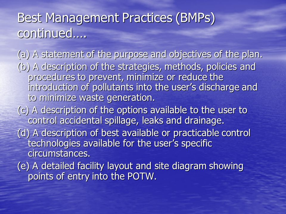 Best Management Practices (BMPs) continued….