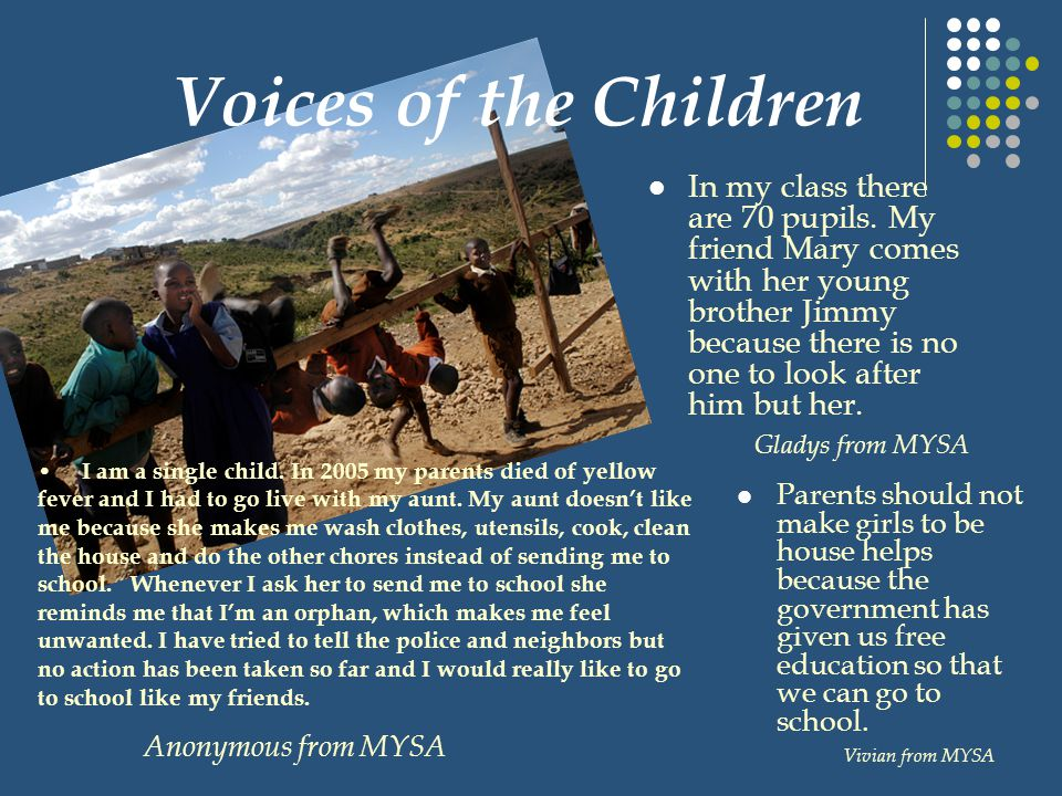 Voices of the Children In my class there are 70 pupils.
