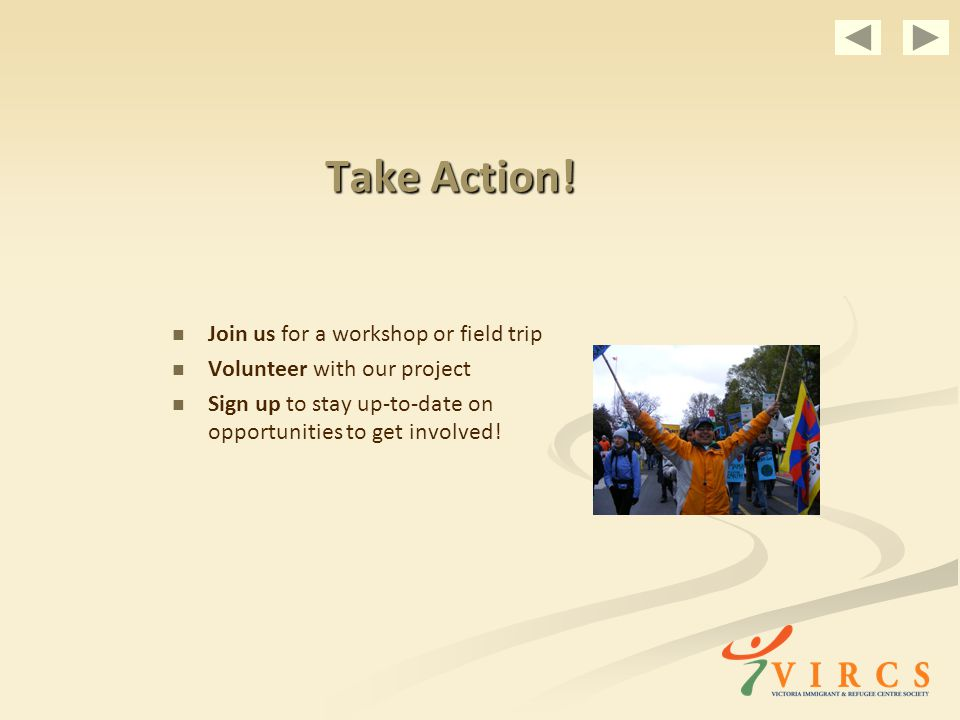Take Action! Join us for a workshop or field trip Volunteer with our project Sign up to stay up-to-date on opportunities to get involved!