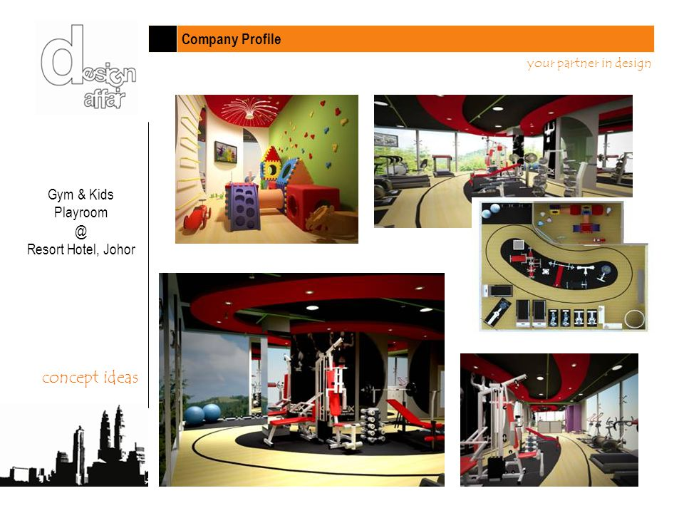 Company Profile your partner in design Gym & Kids Playroom @ Resort Hotel, Johor concept ideas