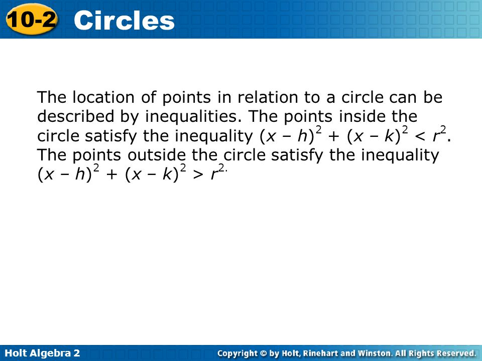 Holt Algebra 2 10-2 Circles Use the map and information given in Example 3 on page 730.