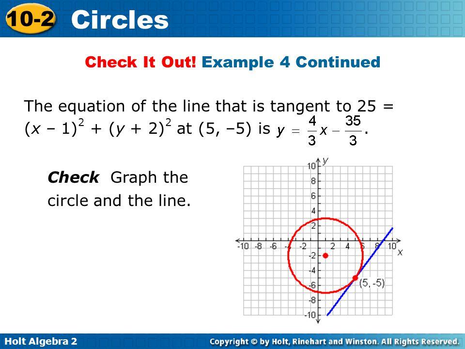 Holt Algebra 2 10-2 Circles Lesson Quiz: Part I 1.