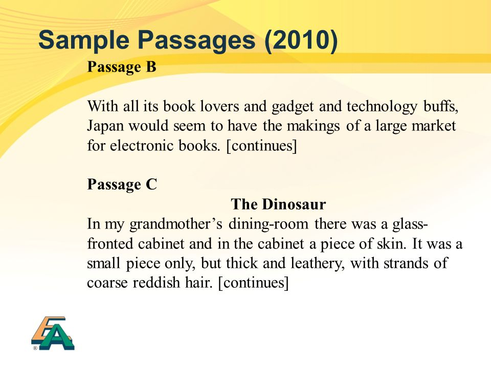 Passage B With all its book lovers and gadget and technology buffs, Japan would seem to have the makings of a large market for electronic books. [cont