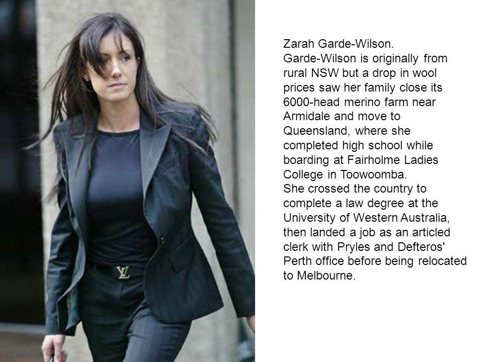 Zarah Garde-Wilson. Garde-Wilson is originally from rural NSW but a drop in wool prices saw her family close its 6000-head merino farm near Armidale a