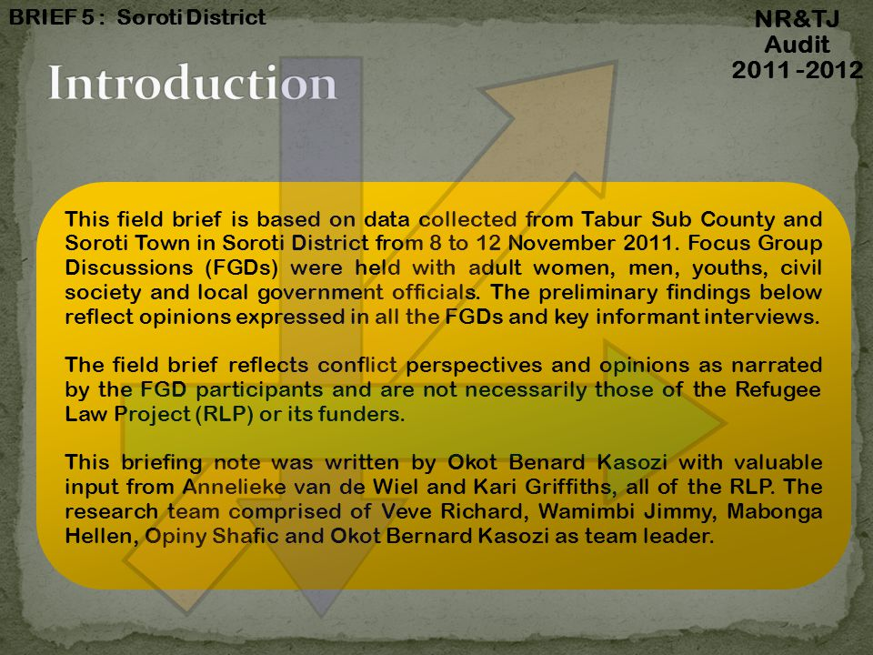 This field brief is based on data collected from Tabur Sub County and Soroti Town in Soroti District from 8 to 12 November 2011.