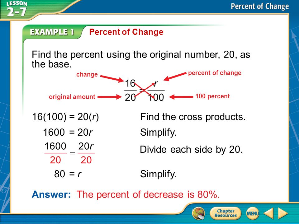 A.A B.B C.C D.D Example 1A A.increase of 10% B.decrease of 10% C.increase of 90% D.decrease of 90% A.