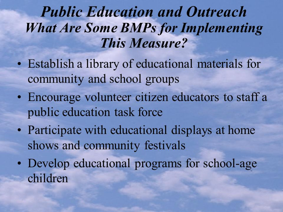 Public Education and Outreach What Are Some BMPs for Implementing This Measure.