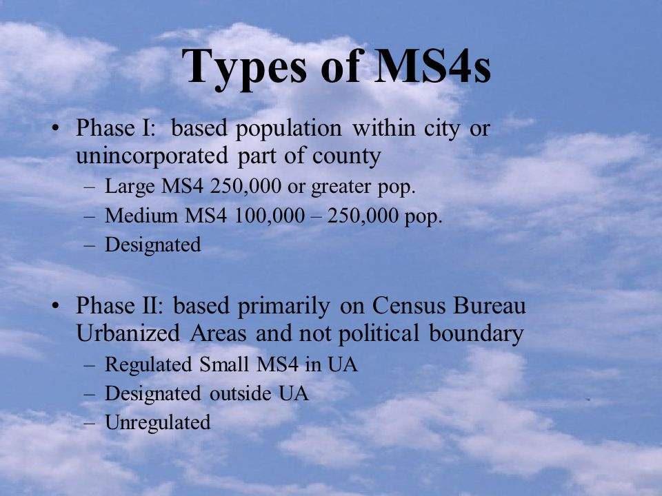 Small MS4 Coverage Urbanized Area Definition A central place (or places) and the adjacent densely settled surrounding territory that together have a minimum residential population of 50,000 people and a minimum average density of 1,000 people/square mile.