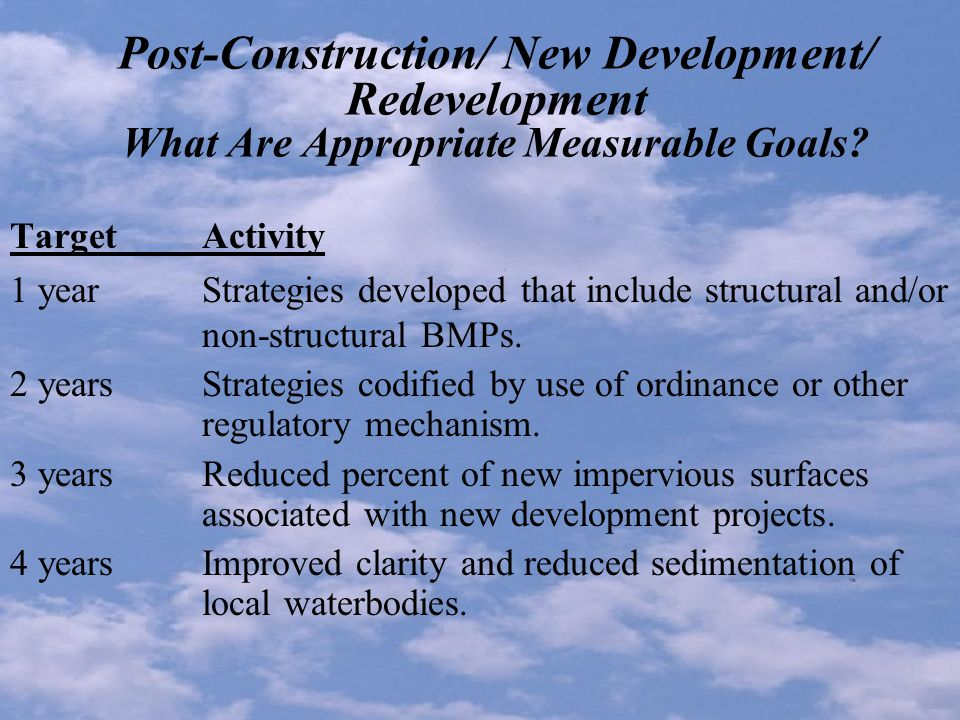 Post-Construction/ New Development/ Redevelopment What Are Appropriate Measurable Goals.