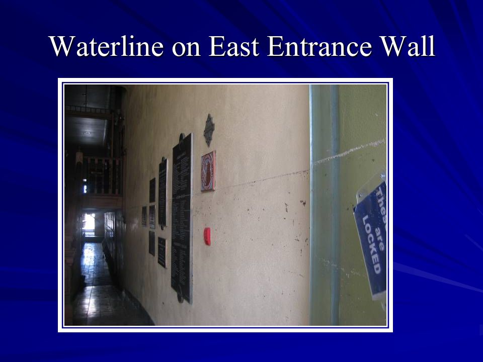 Waterline on East Entrance Wall