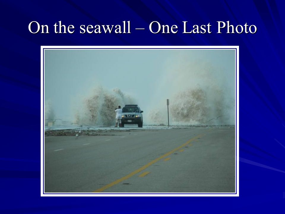 On the seawall – One Last Photo