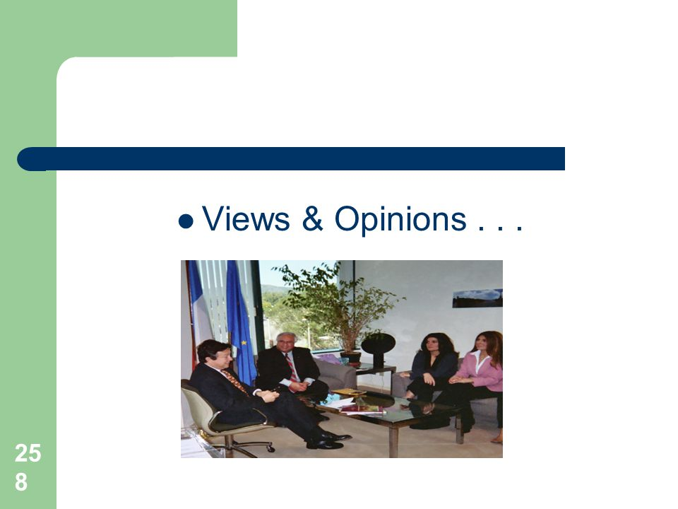 258 Views & Opinions...