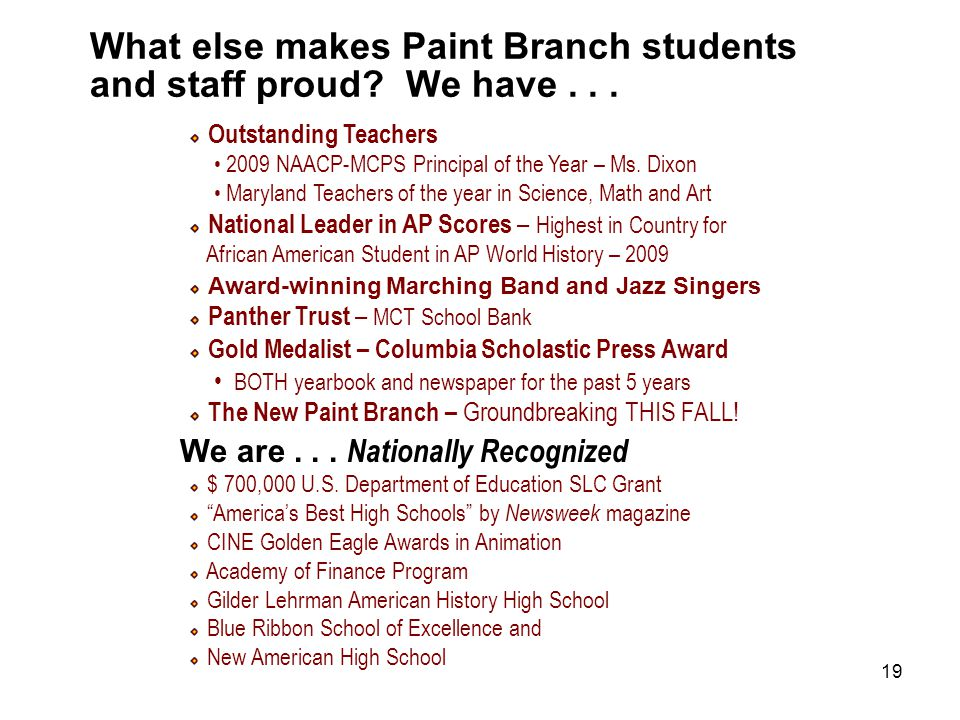 19 What else makes Paint Branch students and staff proud.