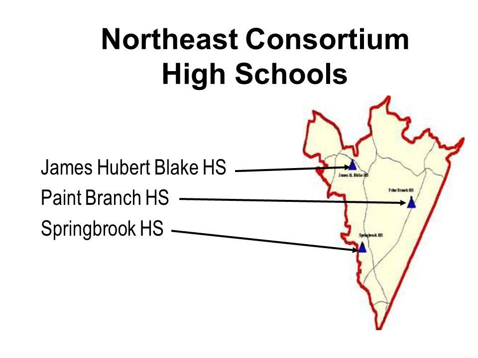 Northeast Consortium High Schools James Hubert Blake HS Paint Branch HS Springbrook HS