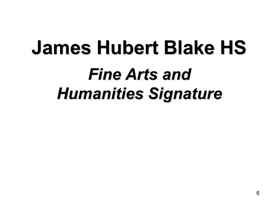 6 James Hubert Blake HS Fine Arts and Humanities Signature