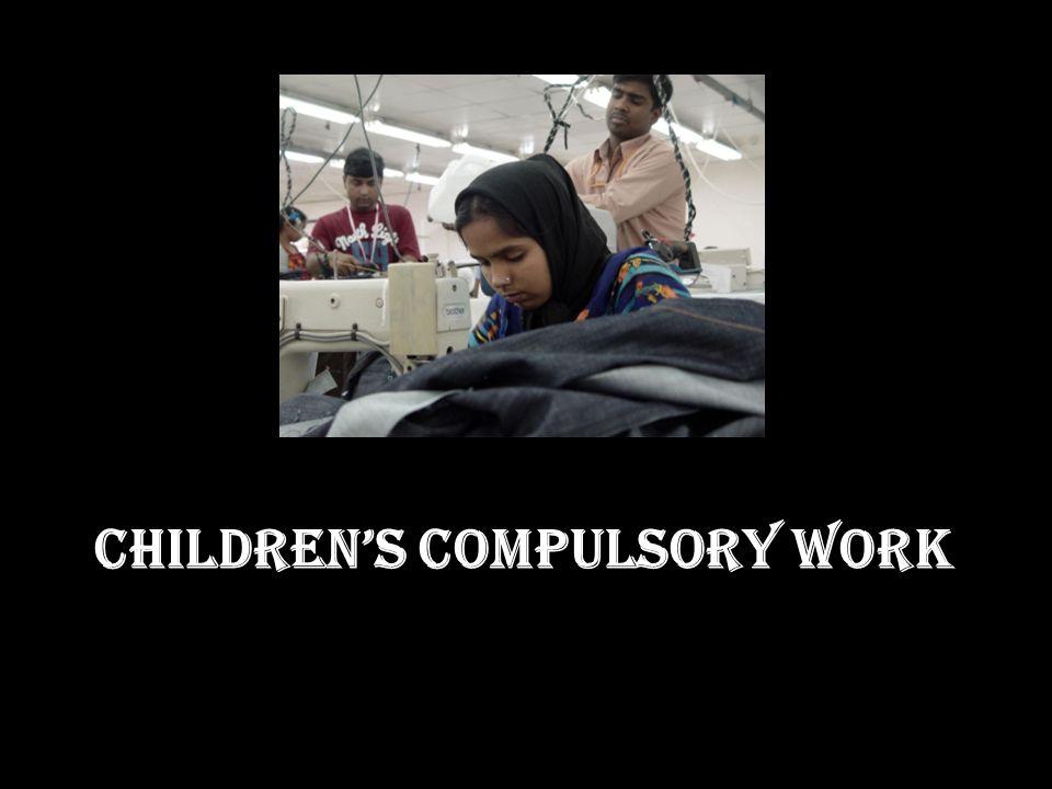 CHILDRENS COMPULSORY WORK