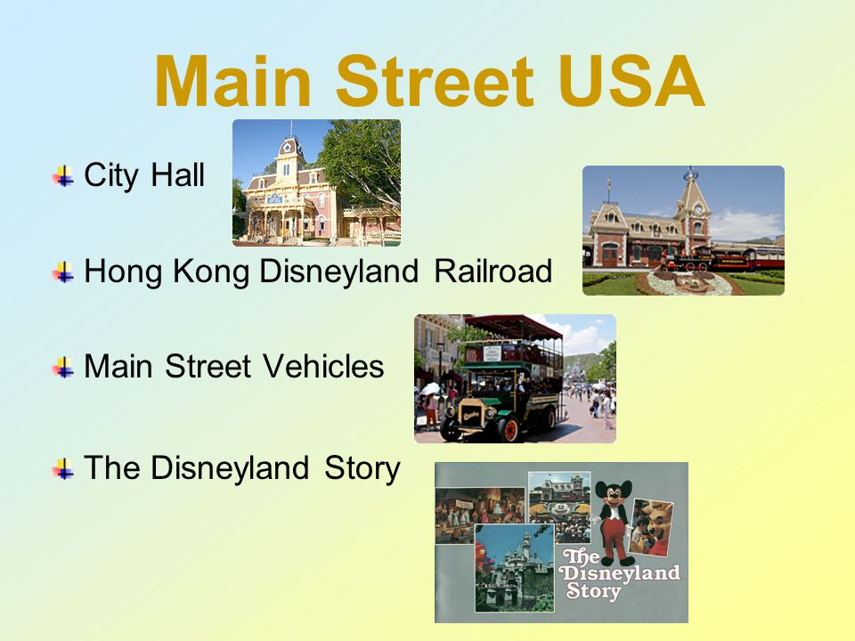 Main Street USA City Hall Hong Kong Disneyland Railroad Main Street Vehicles The Disneyland Story