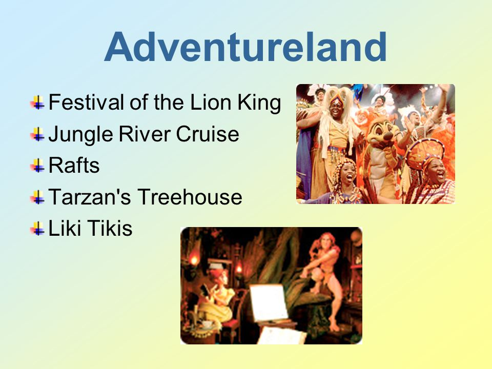 Adventureland Festival of the Lion King Jungle River Cruise Rafts Tarzan s Treehouse Liki Tikis